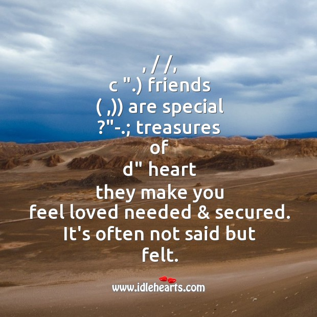 Image, Friends are special