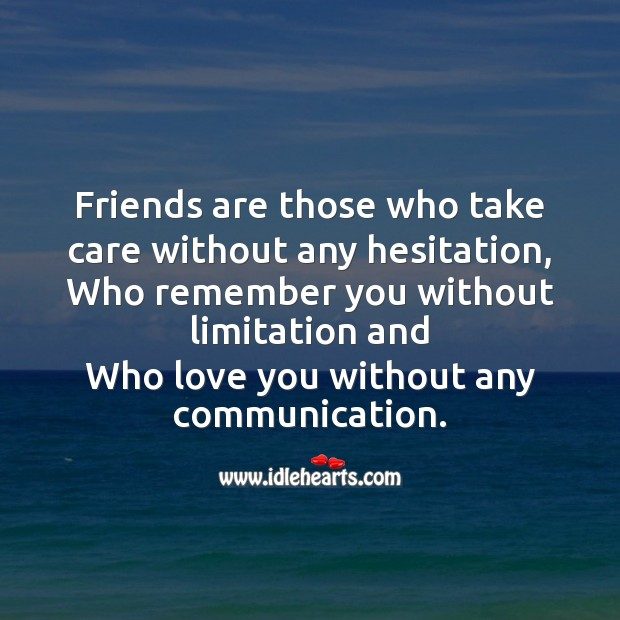 Friends are those who take care without any hesitation Friendship Day Messages Image