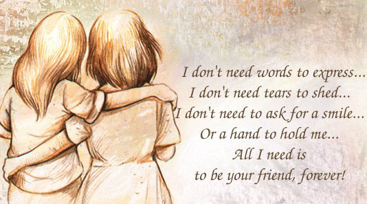 All I need is to be your friend, forever! Image