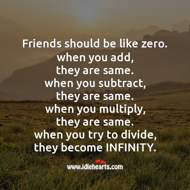Friends should be like zero. Friendship Day Messages Image