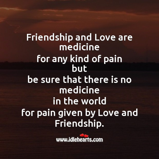 Friendship and love are medicine Friendship Day Messages Image