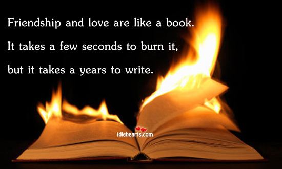 Friendship And Love Are Like A Book….