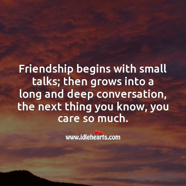 Image, Friendship begins with small talks.