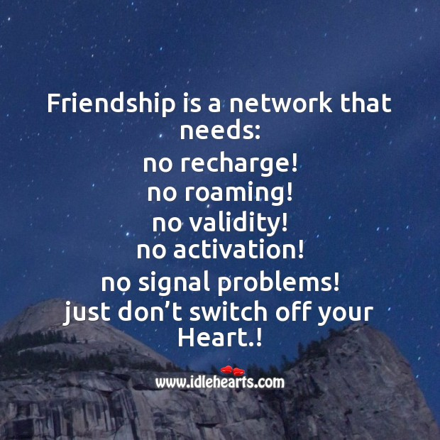 Friendship is a network that needs: Friendship Day Messages Image