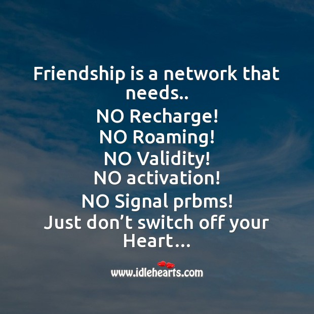 Image, Friendship is a network that needs..