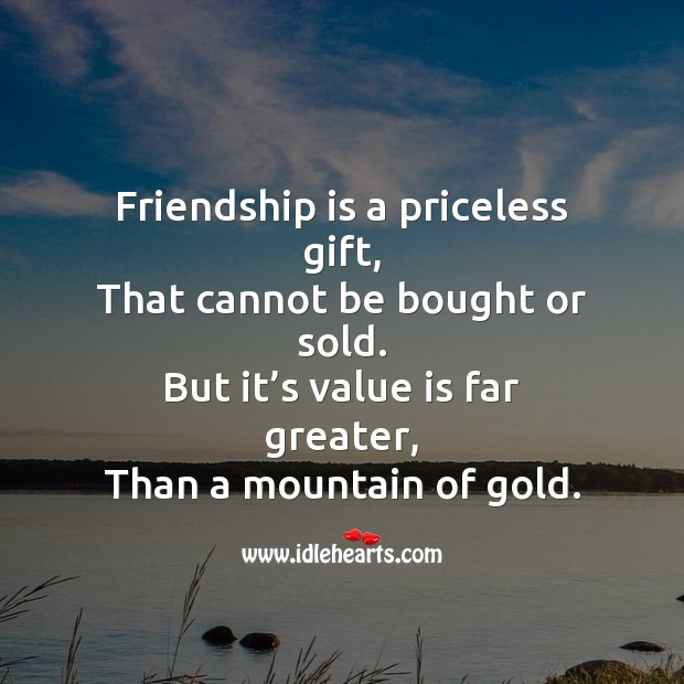 Image about Friendship is a priceless gift