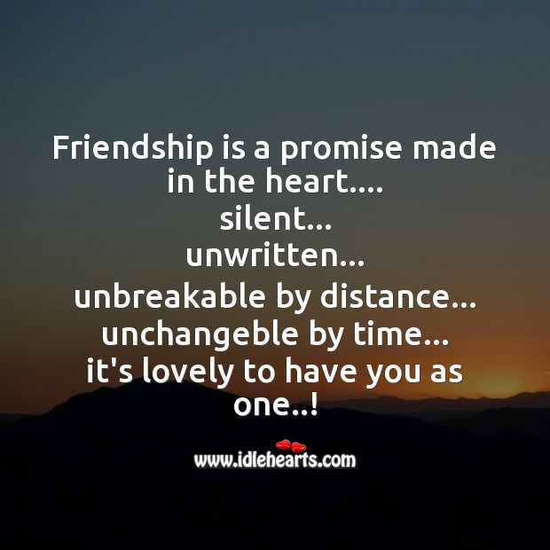Friendship is a promise made in the heart. Silent Friendship Day Messages Image