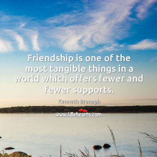 Image, Friendship is one of the most tangible things in a world which offers fewer and fewer supports.