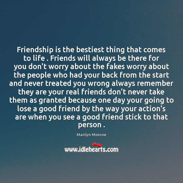 Friendship is the bestiest thing that comes to life . Friends will always Image