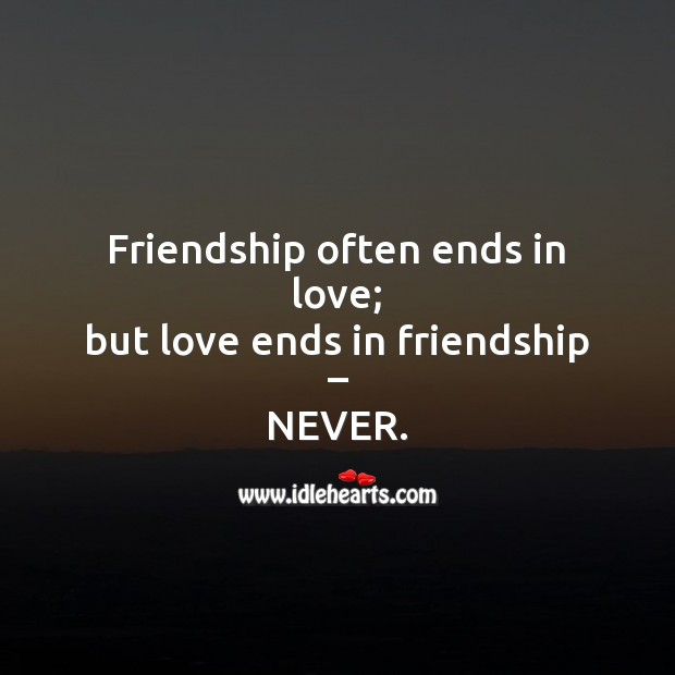 Friendship often ends in love Friendship Messages Image