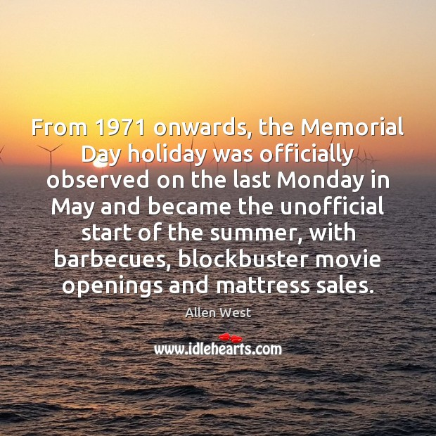 Image, From 1971 onwards, the Memorial Day holiday was officially observed on the last