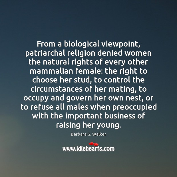 Image, From a biological viewpoint, patriarchal religion denied women the natural rights of