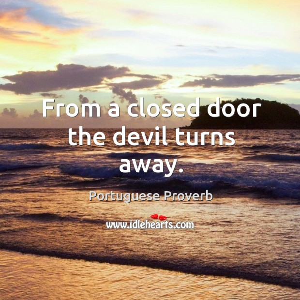 From a closed door the devil turns away. Image