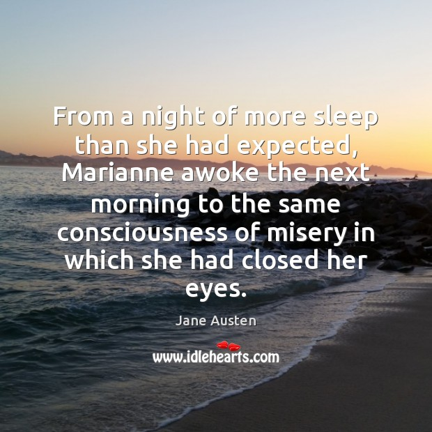 Image, From a night of more sleep than she had expected, Marianne awoke