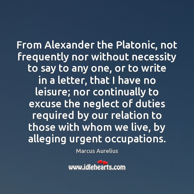 From Alexander the Platonic, not frequently nor without necessity to say to Image