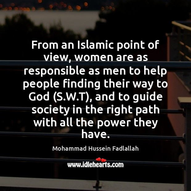 From an Islamic point of view, women are as responsible as men Image