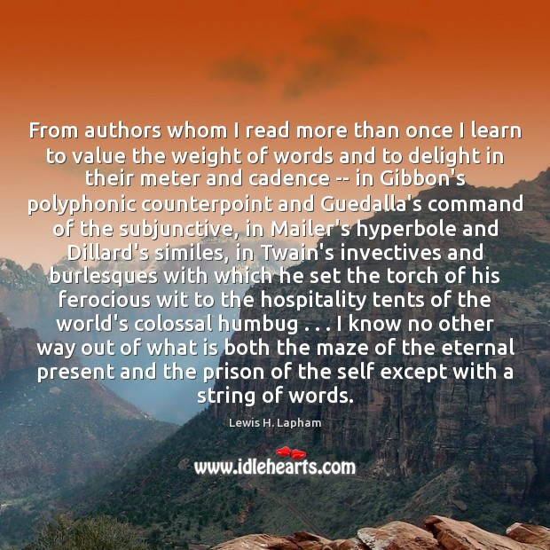 From authors whom I read more than once I learn to value Image