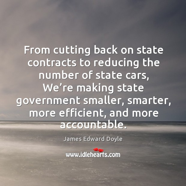From cutting back on state contracts to reducing the number of state cars Image