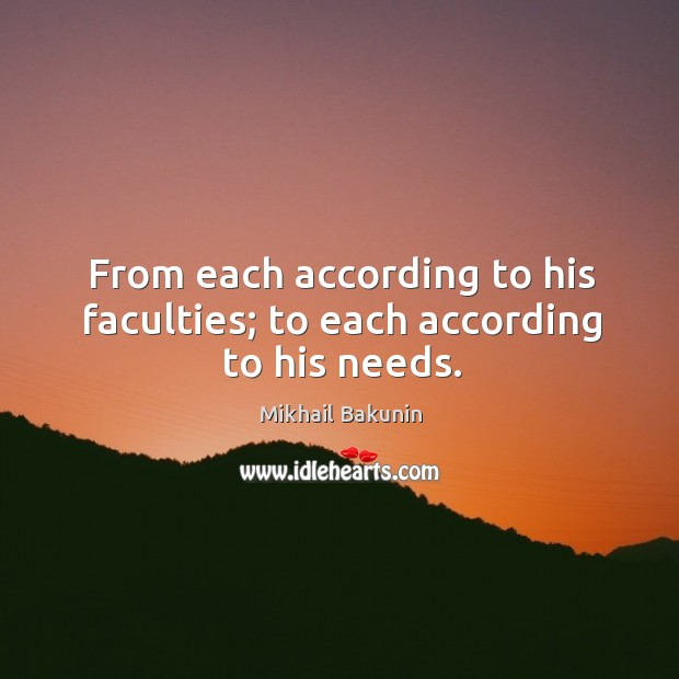 Image, From each according to his faculties; to each according to his needs.