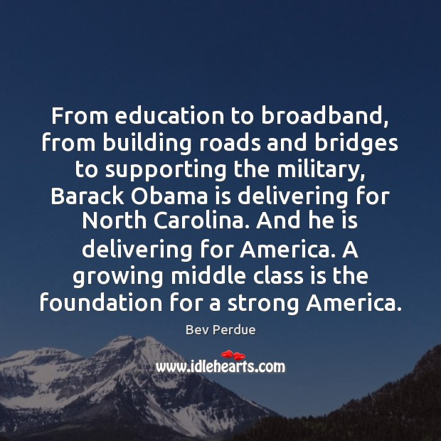 Image, From education to broadband, from building roads and bridges to supporting the