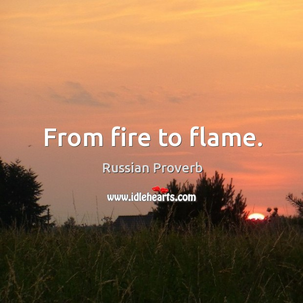 Image, From fire to flame.
