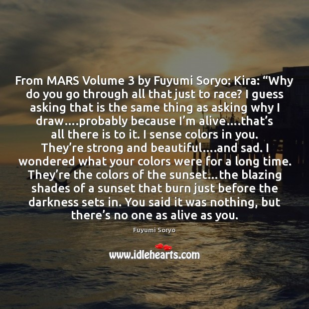 """From MARS Volume 3 by Fuyumi Soryo: Kira: """"Why do you go through Fuyumi Soryo Picture Quote"""