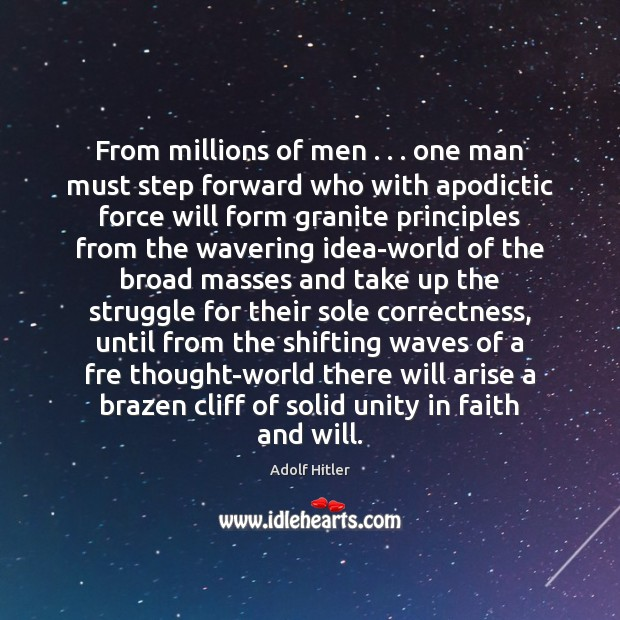 Image, From millions of men . . . one man must step forward who with apodictic