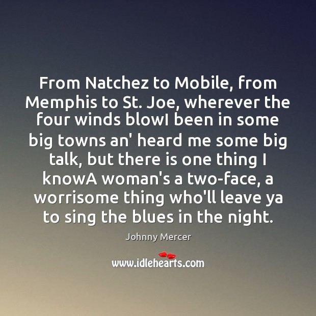 From Natchez to Mobile, from Memphis to St. Joe, wherever the four Image