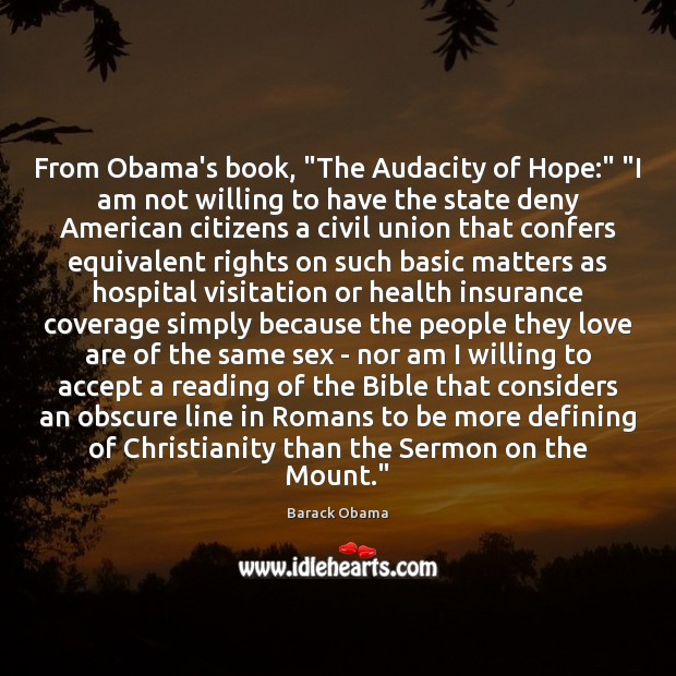 """Image, From Obama's book, """"The Audacity of Hope:"""" """"I am not willing to"""