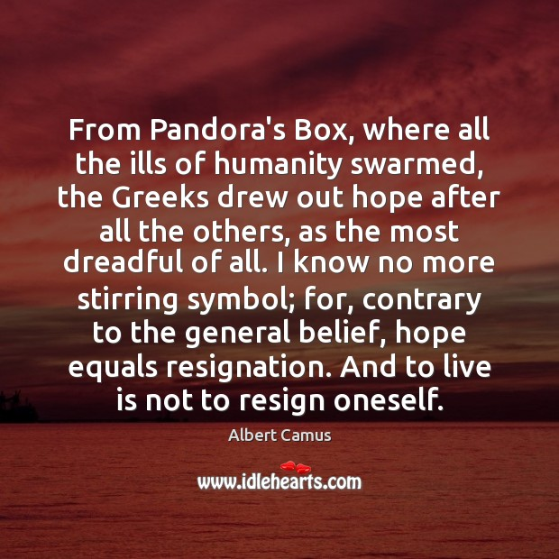 Image, From Pandora's Box, where all the ills of humanity swarmed, the Greeks