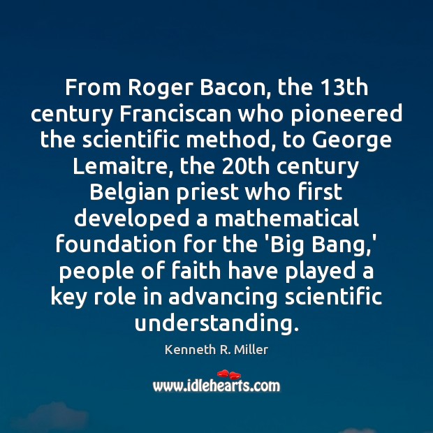 Image, From Roger Bacon, the 13th century Franciscan who pioneered the scientific method,