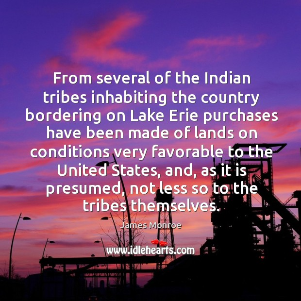 From several of the indian tribes inhabiting the country bordering on lake erie purchases have been made Image