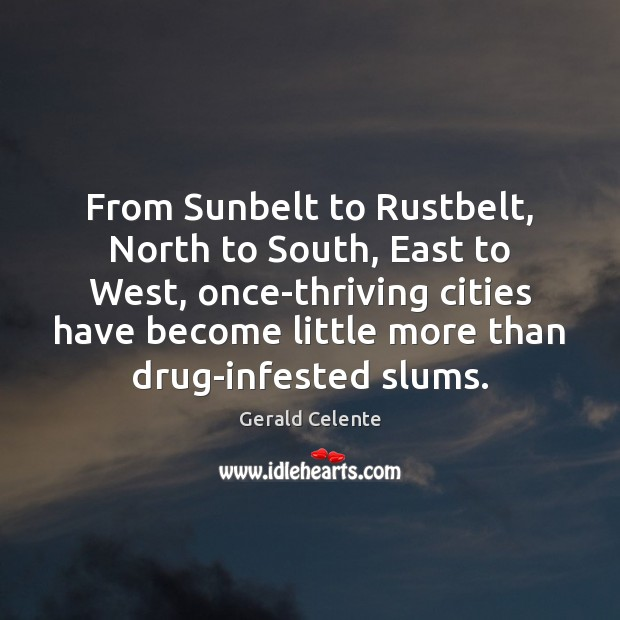 From Sunbelt to Rustbelt, North to South, East to West, once-thriving cities Image