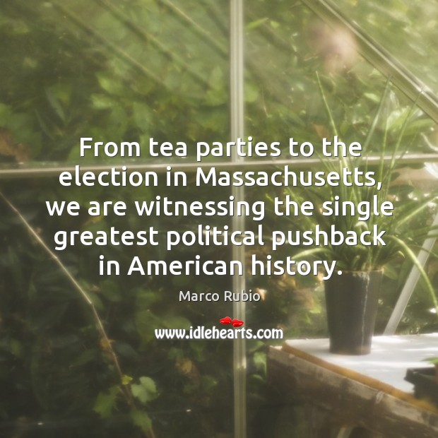 From tea parties to the election in massachusetts Image