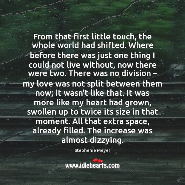 Image, From that first little touch, the whole world had shifted. Where before