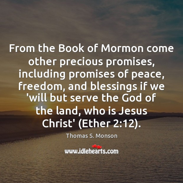 From the Book of Mormon come other precious promises, including promises of Image