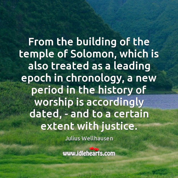 From the building of the temple of Solomon, which is also treated Worship Quotes Image