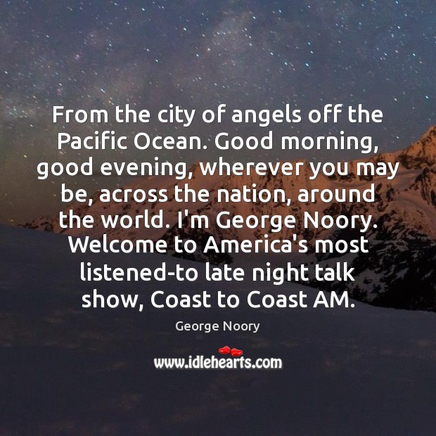 Image, From the city of angels off the Pacific Ocean. Good morning, good