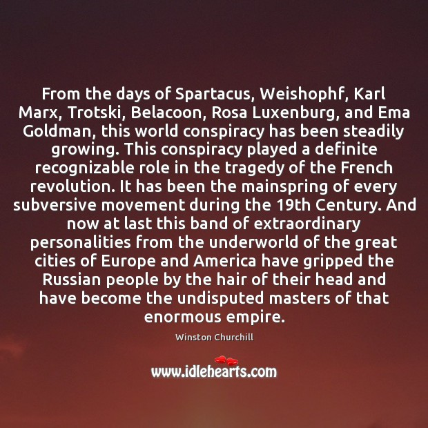 From the days of Spartacus, Weishophf, Karl Marx, Trotski, Belacoon, Rosa Luxenburg, Image