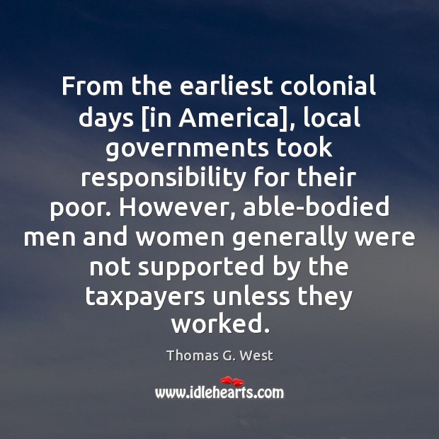From the earliest colonial days [in America], local governments took responsibility for Image
