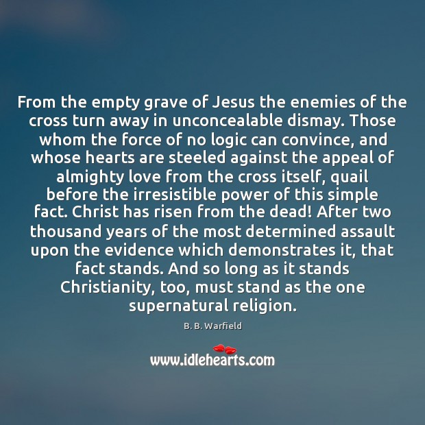 Image, From the empty grave of Jesus the enemies of the cross turn