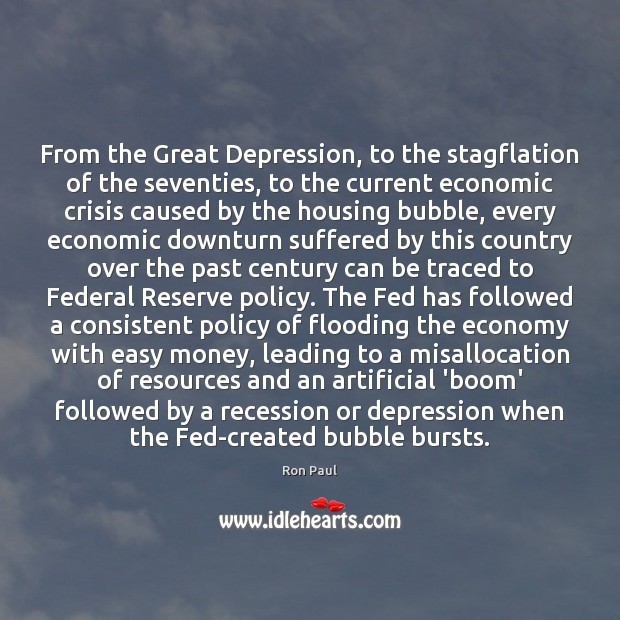 Image, From the Great Depression, to the stagflation of the seventies, to the