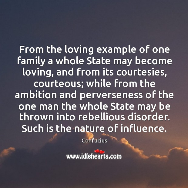 Image, From the loving example of one family a whole State may become
