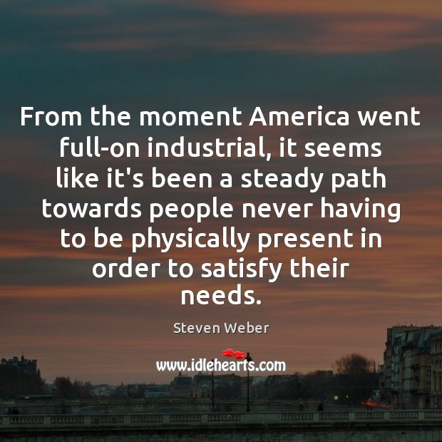 From the moment America went full-on industrial, it seems like it's been Image