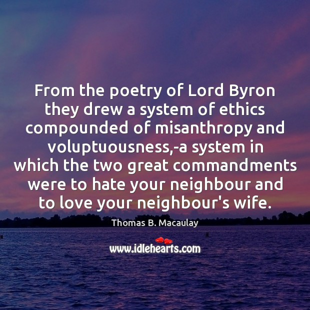Image, From the poetry of Lord Byron they drew a system of ethics