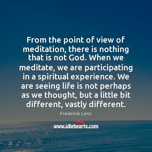 Image, From the point of view of meditation, there is nothing that is