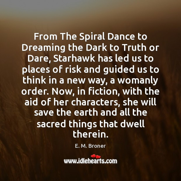 From The Spiral Dance to Dreaming the Dark to Truth or Dare, Dreaming Quotes Image