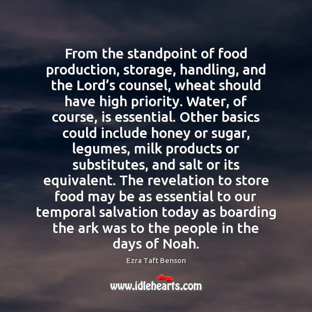 Image, From the standpoint of food production, storage, handling, and the Lord's