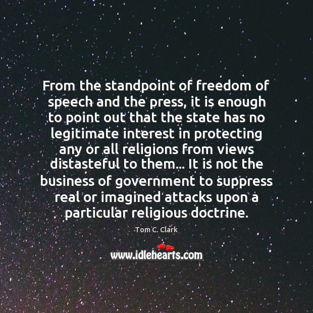 From the standpoint of freedom of speech and the press, it is Image