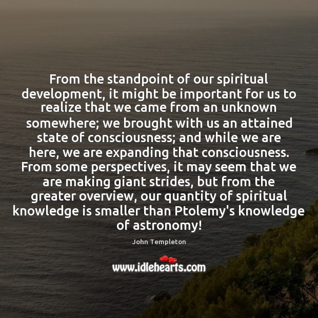 Image, From the standpoint of our spiritual development, it might be important for